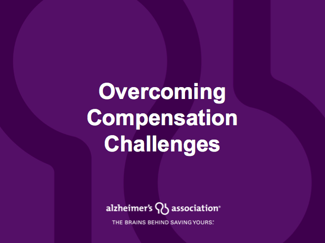 Webinar: Overcoming Compensation Challenges at the Alzheimer's Association